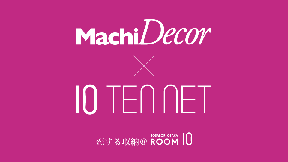 MachiDecor x 10TENNET